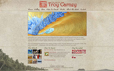A custom Wordpress website for Kauai artist Troy Carney. www.troycarney.com